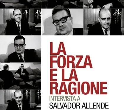 Entrevista a Salvador Allende por Roberto Rossellini en 1971: La fuerza y la razón