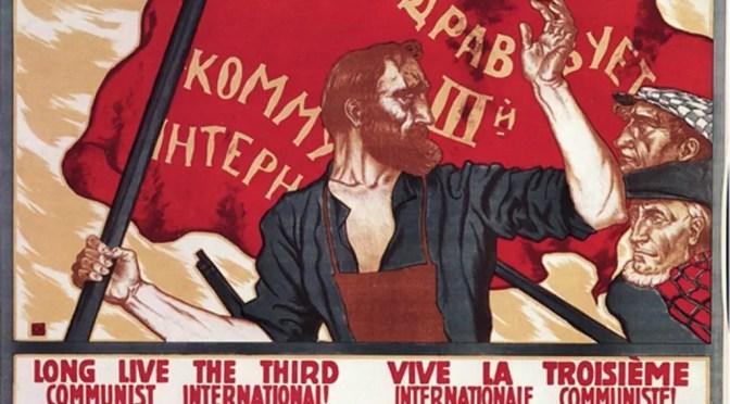 Cien años de la fundación de la Internacional Comunista