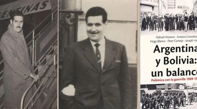 Guillermo Lora: Moreno y las raíces de su incomprensión de la revolución boliviana