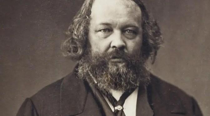 Bakunin: La ciencia y la urgencia de la labor revolucionaria