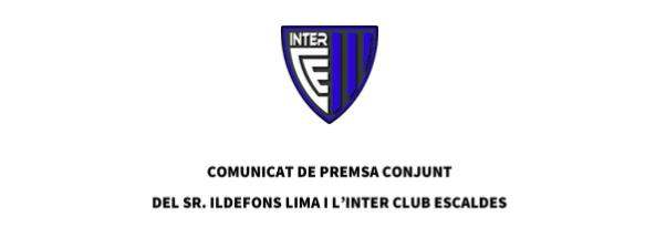 Ildefons Lima i l'Inter Club Escaldes responen les informacions