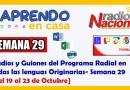 Audios y Guiones del Programa Radial en todas las lenguas Originarias- Semana 29 . [del 19 al 23 de Octubre]