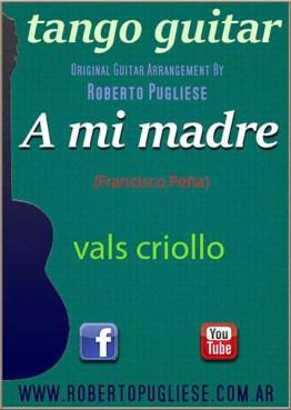 A Mi Madre tapa A mi madre vals partitura de guitarra con video y mp3
