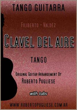 Tapa de la partitura para guitarra del tango Clavel del aire - Full Score_Unito