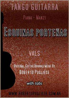 Esquinas porteñas tapa de la partitura del vals de Piana y Manzi en un arreglo para guitarra del maestro Roberto Pugliese