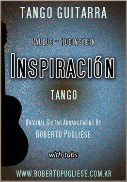 Inspiracion tango guitarra. Tapa de la partitura en un arreglo para guitarra solista del maestro Roberto Pugliese