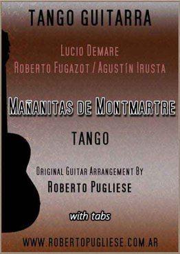 Mañanitas de Montmartre tapa de partitura para guitarra, arreglo del maestro argentino Roberto Pugliese