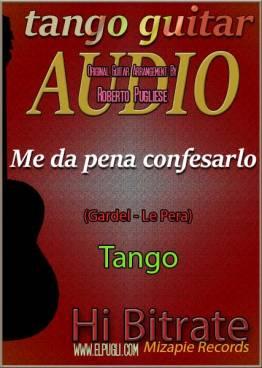 Me da pena confesarlo mp3 tango en guitarra por Roberto Pugliese