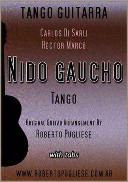 Nido gaucho tango - tapa de la partitura para guitarra con video del maestro Roberto Pugliese.