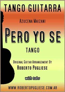 """Tapa de la partitura del tango """"Pero yo se"""" de Azucena Maizani en un arreglo para guitarra del maestro Roberto Pugliese. Con video y Tab"""