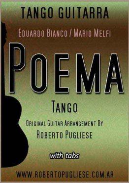 """Tapa del tango """"Poema"""" - partitura de guitarra por Roberto Pugliese.Video y tablatura"""