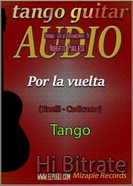 Por la vuelta mp3 tango en guitarra por Roberto Pugliese