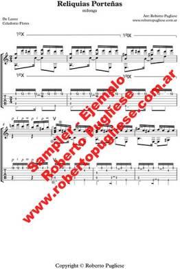 Reliquias porteñas - milonga guitarra, EJEMPLO de la partitura arreglo del maestro argentino Roberto Pugliese. tablatura