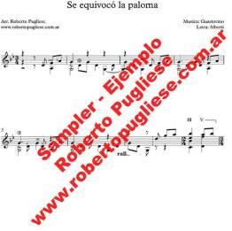Se equivoco la paloma, de Guastavino y Rafael Alberti. EJEMPLO de la partitura para guitarra arreglo del maestro argentino Roberto Pugliese