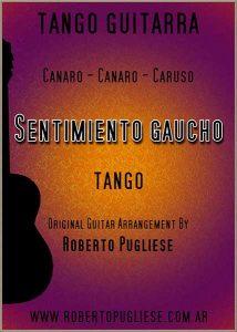 Sentimiento gaucho, tango en guitarra. Tapa de la partitura arreglo del maestro Roberto Pugliese. Con VIDEO y tablatura