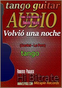 Volvió una noche mp3 tango en guitarra