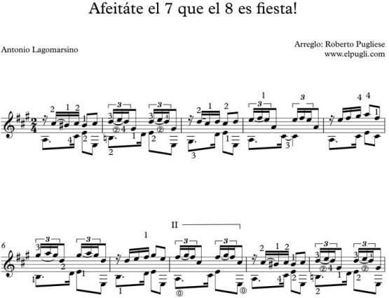 Afeitate el 7 que el 8 es fiesta. Ejemplo de la partitura para guitarra por Roberto Pugliese