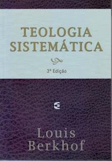 teología sistematica, existencia de Dios, Berkhof, libro