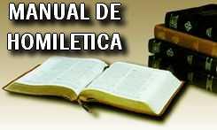 Manual de Homilética, predicaciones, sermones