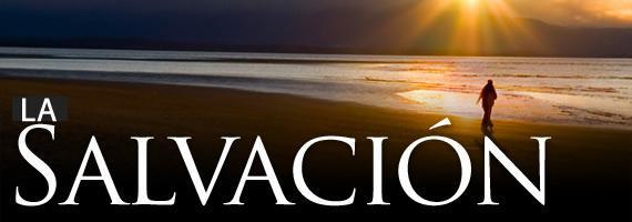 salvación, quienes tienen la salvacion, promesa