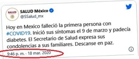 La noche del miércoles 18 de marzo del 2020 nos enteramos que había muerto el primer mexicano a causa del Covid-19.