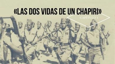 Photo of Las dos vidas de un chapiri (I)