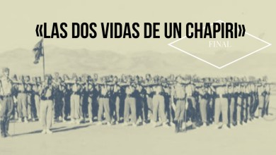 Photo of [FINAL] Las dos vidas de un chapiri (IV y V)