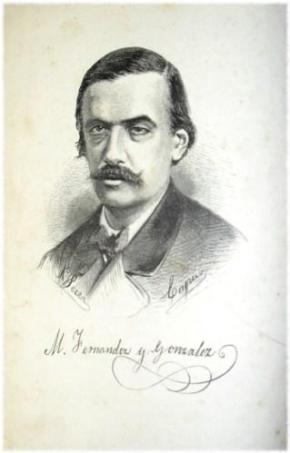 El autor don Manuel Fernández & González hacia 1860
