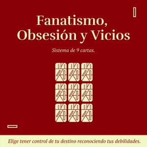 Fanatismo, obsesión y vicios