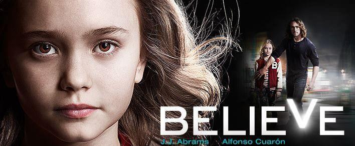 Believe de NBC - Lista de series a estrenar en Estados Unidos en 2013/14