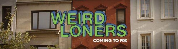 Upfronts 2014: Nuevas series de FOX - Weird Loners