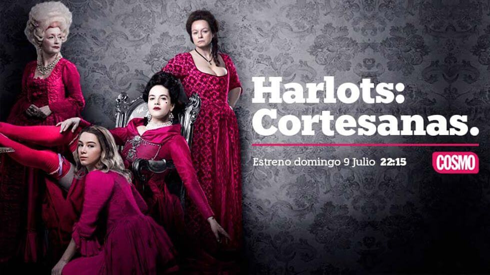 'Harlots: Cortesanas' se estrena este domingo en COSMO