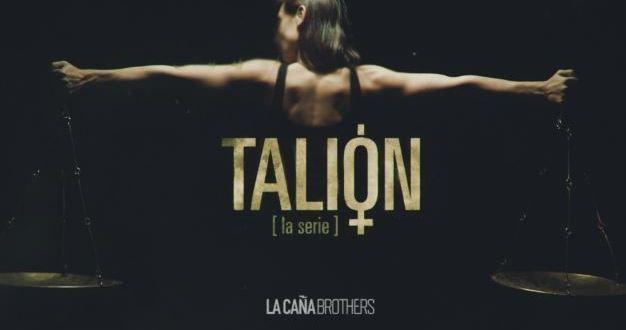 La Caña Brothers adquiere los derechos para desarrollar 'Talión'