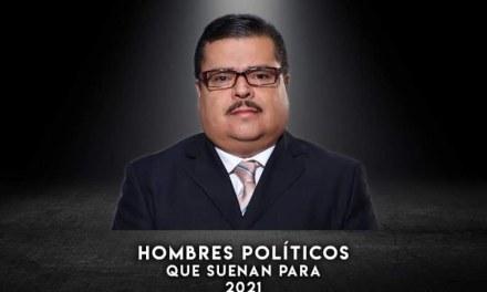 AHORA TOCA TURNO DE QUE HABLEMOS DE LOS HOMBRES QUE SE PERFILAN COMO CANDIDATOS EN PROCESO ELECTORAL 2021