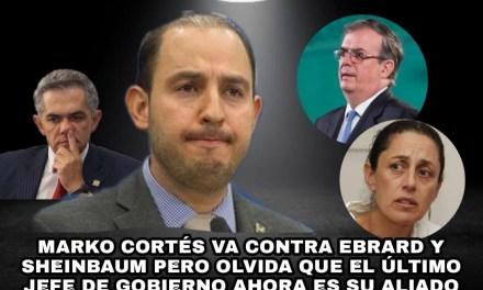 """LA INEPTITUD DE MARKO CORTÉS AL PEDIR SE APLIQUE JUSTICIA VS SHEINBAUM Y EBRARD PERO """"OLVIDA"""" QUE MANCERA ES EL ULTIMO JEFE CAPITALINO"""