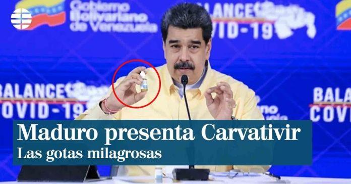 Maduro presenta gotas «milagrosas» que neutralizan el COVID-19