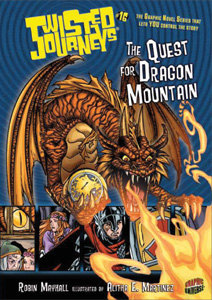 Twisted Journeys #16: The Quest for Dragon Mountain (Fall 2010)