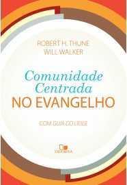 Comunidade centrada no evangelho com guia do líder