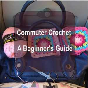 Commuter Crochet