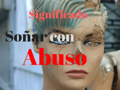 Significado de Soñar con abuso o violación