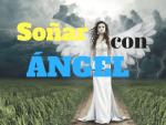 Significado de Soñar con ángel