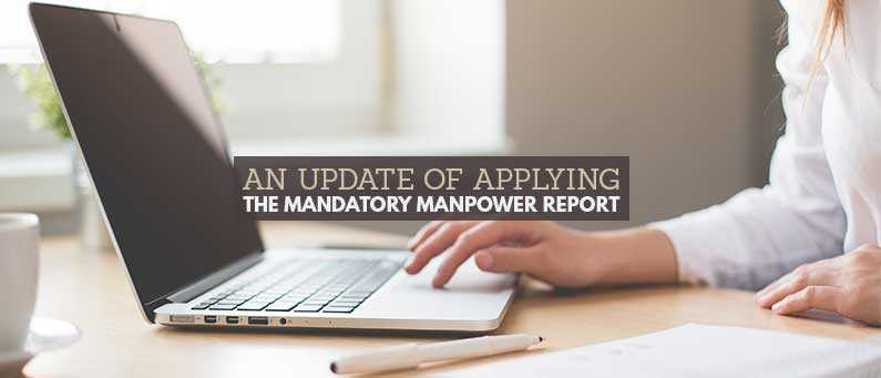 An Update of Applying the Mandatory Manpower Report