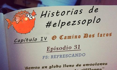 Etapa 8: Nemiña-Cabo Finisterre (El episodio:Refrescando)