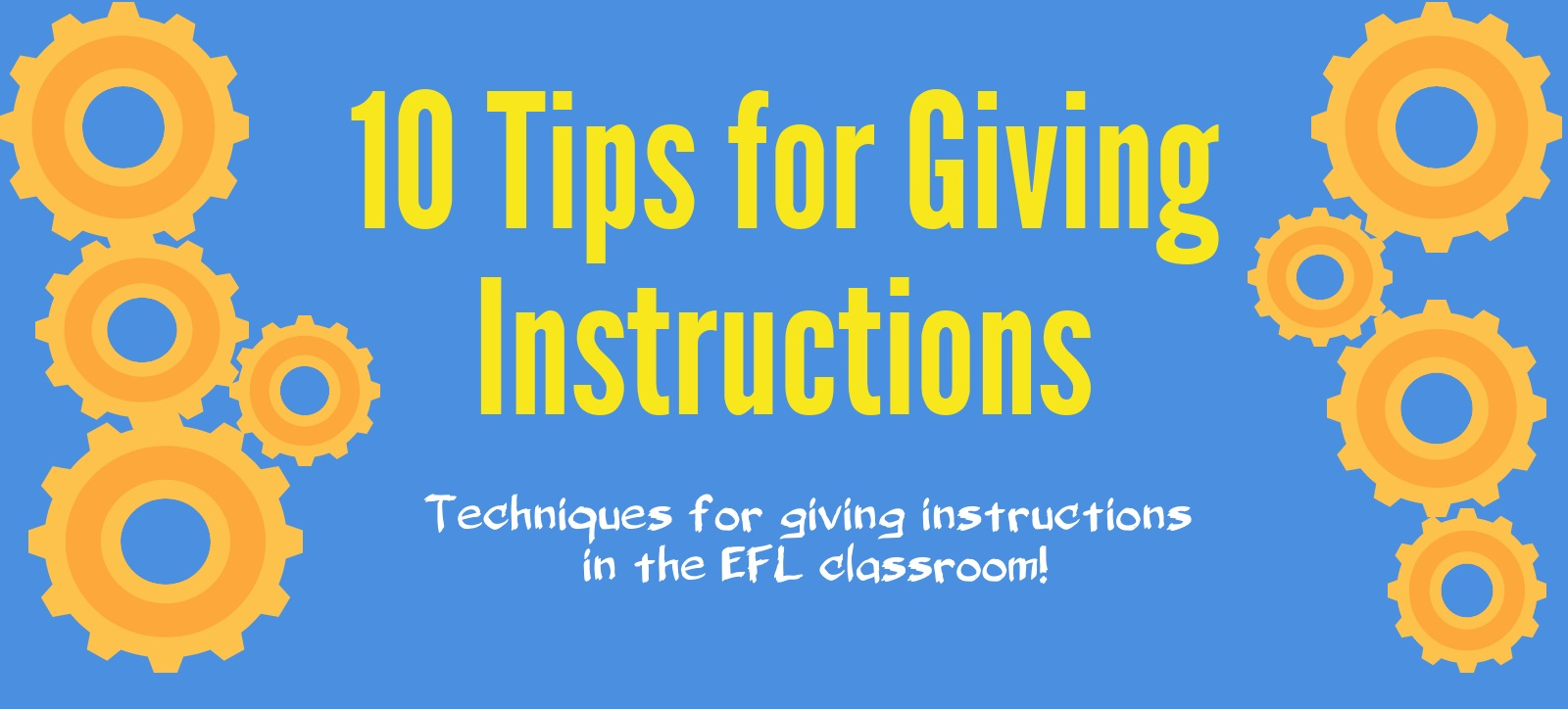 10 Tips for Giving Instructions - ELT Connect