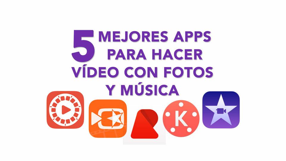 Las 5 mejores aplicaciones para hacer videos con fotos de tus vacaciones