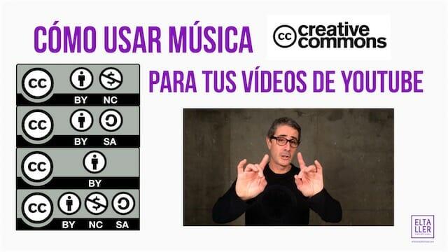 Cómo usar música en vídeos de Youtube con licencias Creative Commons