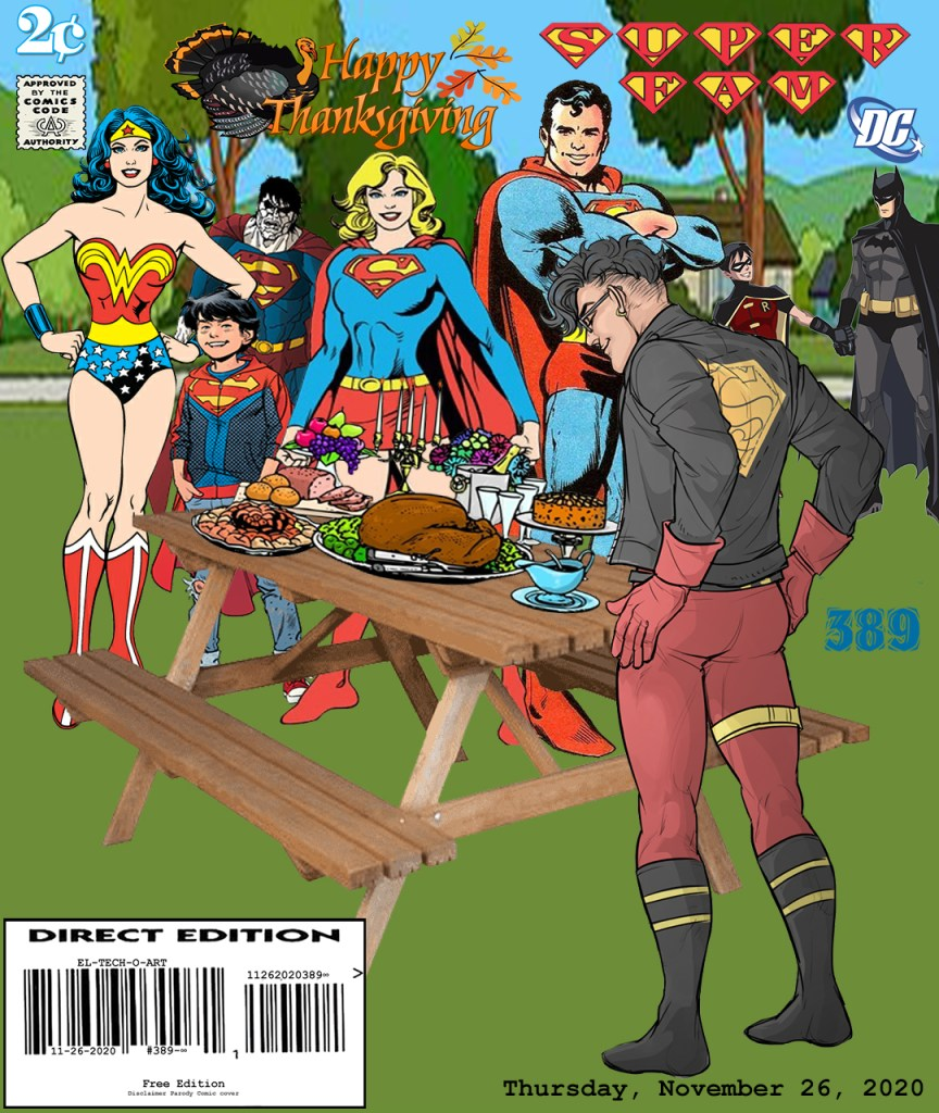 Fan Photoshop Edit Comic Cover Of Thanksgiving! with the SuperFamily, Superboy, Superboy, Supergirl, Wonder Woman, Bizarro, Superman, with Batman and Robin