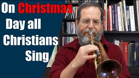 On Christmas Night All Christians Sing: Sussex Carol