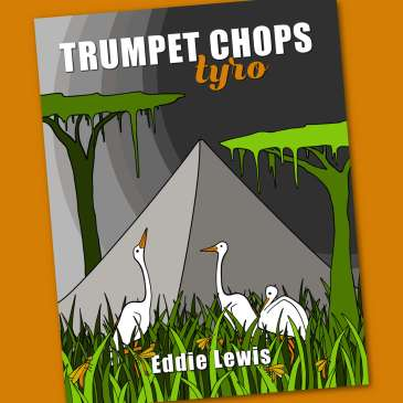 Trumpet Chops Tyro