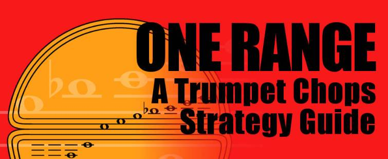 One Range Trumpet Chops Strategy Guide